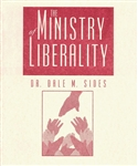 Ministry Of Liberality by Dale Sides
