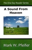 Sound From Heaven by Mark Pfeifer