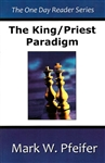 King Priest Paradigm by Mark Pfeifer