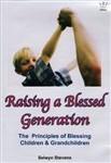 Raising a Blessed Generation DVD by Selwyn Stevens