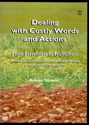 Dealing with Costly Words and Actions DVD by Selwyn Stevens