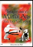 Insights Into Martial Arts DVD by Selwyn Stevens
