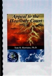 Appeal to the Heavenly Court by Tom Hawkins