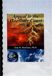 Appeal to the Heavenly Court CDs and Booklet by Tom Hawkins