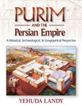 Purim and the Persian Empire: A Historical and Archaeological Perspective