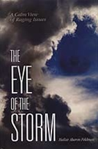 Eye of the Storm- A Calm View of Raging Issues