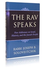 The Rav Speaks- Rabbi Joseph B. Soloveitchik