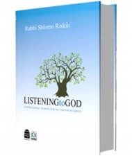 Listening to God By: Rabbi Shlomo Riskin