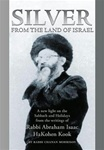 Silver From The Land Of Israel by Rav Abraham Kook