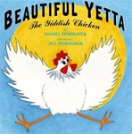Beautiful Yetta: The Yiddish Chicken ( hardcover)