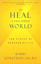 To Heal a Fractured World: The Ethics of Responsibility by Jonathan Sacks