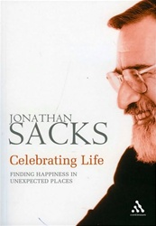 Celebrating Life: Finding Happiness in Unexpected Places by Jonathan Sacks