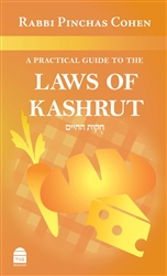 A Practical Guide to the Laws of Kashrut: Revised Second Edition