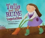 Talia and the Rude Vegetables (Hardcover)
