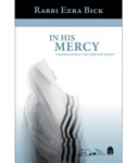 In His Mercy: Understanding the Thirteen Midot