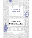 Change & Renewal The Essence of the Jewish Holidays & Days of Remembrance