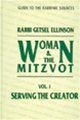 Women and Mitzvot: Serving the Creator, Vol. 1