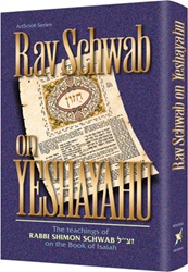 Rav Schwab on Yeshayahu