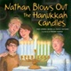 Nathan Blows Out the Hanukkah Candles (Paperback)