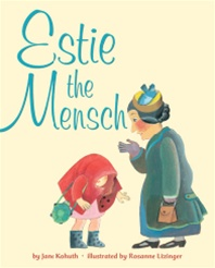 Estie the Mensch by Jane Kohuth (h/c)