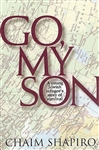 Go, My Son: A Young Jewish Refugee's Story of Survival