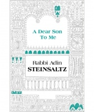 A Dear Son to Me A Collection of Speeches & Articles  By: Rabbi Adin Steinsaltz