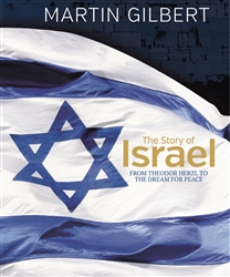 The Story of Israel From Theodor Herzl to the Roadmap for Peace by  Martin Gilbert