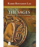 The Sages Vol. II: From Yavneh to the Bar Kokhba Revolt