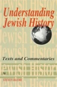 Understanding Jewish History: Texts and Commentaries