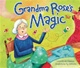 Grandma Rose's Magic byLinda Elovitz Marshall     s/c