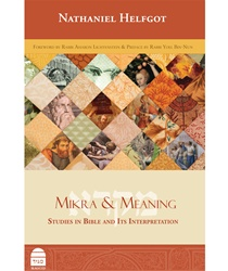 Mikra & Meaning: Studies in Bible