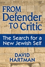 FROM DEFENDER TO CRITIC :The Search for a New Jewish Self