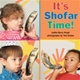It's Shofar Time! (Hardcover)
