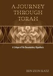 A Journey Through Torah: A Critique of the Documentary Hypothesis