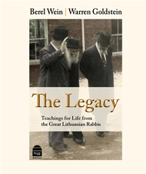 The Legacy Teachings for Life from the Great Lithuanian Rabbis