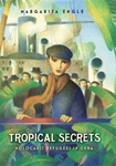 Tropical Secrets: Holocaust Refugees in Cuba