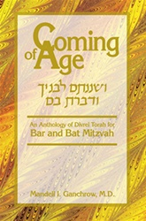 Coming of Age: An Anthology of Divrei Torah for Bar and Bat Mitzvah