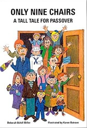 Only Nine Chairs: A Passover Tall Tale