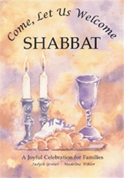 Come, Let Us Welcome Shabbat: A Joyful Celebration for Families