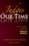 Judges for Our Time Contemporary Lessons from the Book of Shoftim