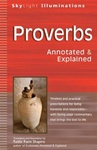 Proverbs; Annotated & Explained