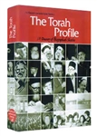 The Torah Profile: A treasury of biographical sketches