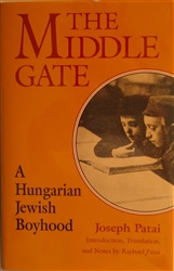 The Middle Gate: A Hungarian Jewish Boyhood