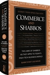 Commerce and Shabbos: The Laws of Shabbos as They Apply to Today's Hi-tech Business World