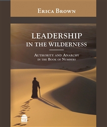 Leadership in the Wilderness by Erica Brown