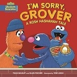 I'm Sorry, Grover: A Rosh Hashanah Tale (Paperback)