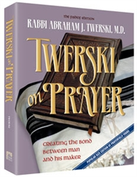 Twerski on Prayer: Creating the Bond Between Man and His Maker