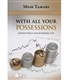 With All Your Possessions: Jewish Ethics and Economic Life