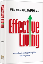 Effective Living: An upbeat and uplifting life can be yours