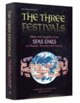 The Three Festivals: Sfas Emes